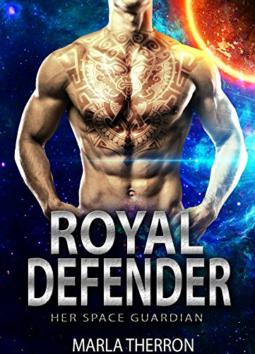 Royal Defender: Her Space Guardian (Celestial Mates Book 9)
