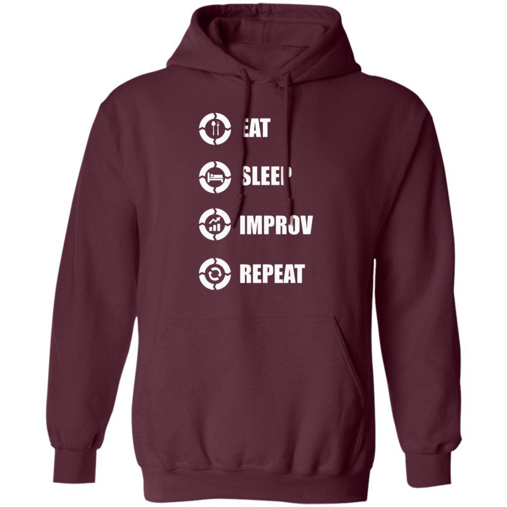 Hoodie Pures Designs Eat Sleep Improv Repeat Funny