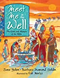 img - for Meet Me at the Well: The Girls and Women of the Bible book / textbook / text book