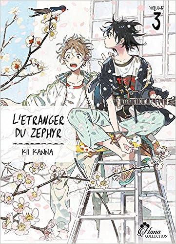 L Etranger Du Zephyr Tome 03 Livre Manga Yaoi Hana