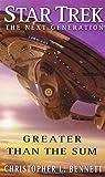 Star Trek: TNG: Greater Than The Sum (Star Trek: The Next Generation)