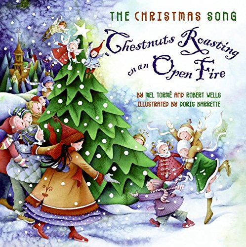 The Christmas Song: Chestnuts Roasting on an Open Fire (Christmas Songs For Kindergarten)