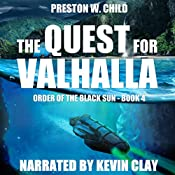 The Quest for Valhalla: Order of the Black Sun, Book 4 | P. W. Child