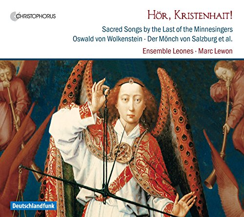 Hoer, Kristenhait! - Sacred Songs by the Last of The Minnesingers