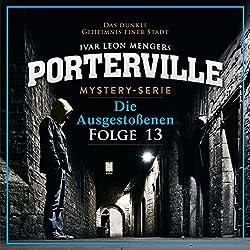 Die Ausgestoßenen (Porterville 13)
