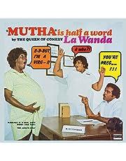 Mutha Is Halfa Word