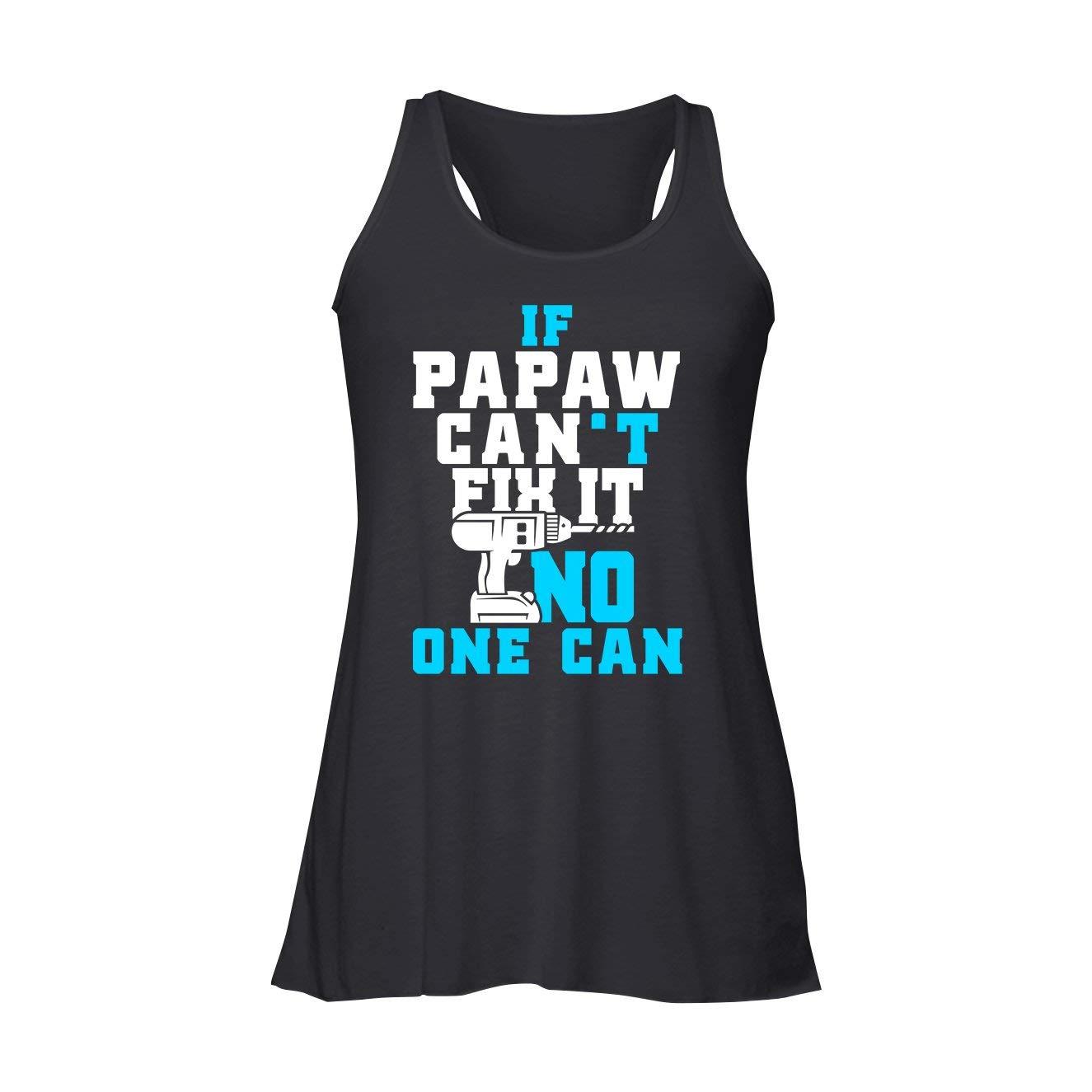 Flowy Racerback Tank  Black AreSheep Papaw Tank Top, If Papaw Can't Fix It, No One Can Flowy Racerback Tank