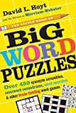 img - for The Little Book of Big Word Puzzles: Over 400 Synonym Scrambles, Crossword Conundrums, Word Searches & Other Brain-Tickling Word Games book / textbook / text book