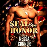 SEALs of Honor: Alpha Male Military Romance | Nessa Connor