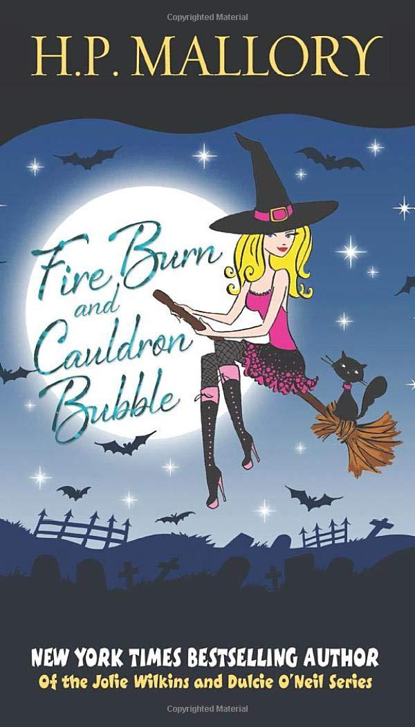 Fire Burn And Cauldron Bubble: A Paranormal Romance Series ...