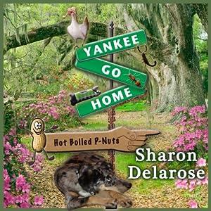 Yankee, Go Home Audiobook