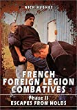 FRENCH FOREIGN LEGION  COMBATIVES Phase 2, Escapes from Holds [Blu-ray]