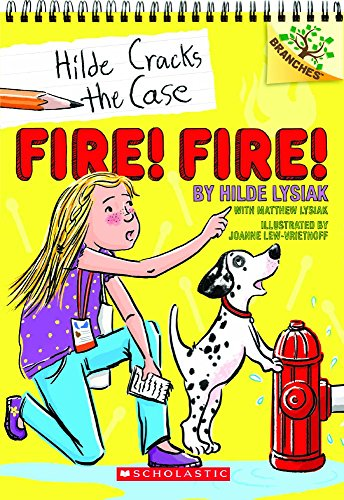 (Fire! Fire! (Hilde Cracks The Case) (Turtleback School & Library Binding)