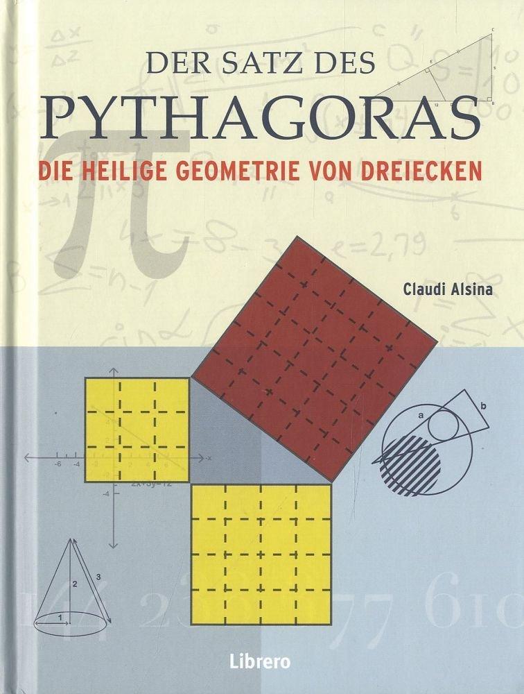 Der Satz des Pythagoras: Die Heilige Geometrie von Dreiecken