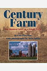 Century Farm: One Hundred Years on a Family Farm Paperback