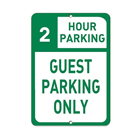 2 Hour Parking Guest Only Sign Aluminum METAL 9 In X 12