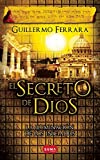El secreto de Dios (Spanish Edition)