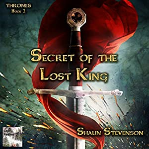 Secret of the Lost King Audiobook