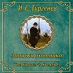 Zapiski ohotnika | Ivan Turgenev