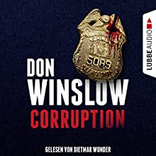Corruption Audiobook by Don Winslow Narrated by Dietmar Wunder