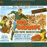 Rio Grande: Original Motion Picture Soundtrack by Ben Johnson