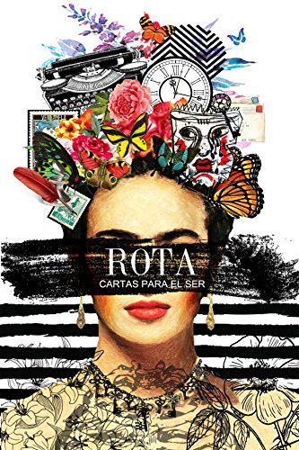 ROTA (Cartas para el ser nº 1) (Spanish Edition)
