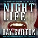Night Life Audiobook by Ray Garton Narrated by Mark Douglas Nelson