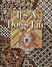 It's A Dog's Life By Miss Rosie's Quilt Co.…