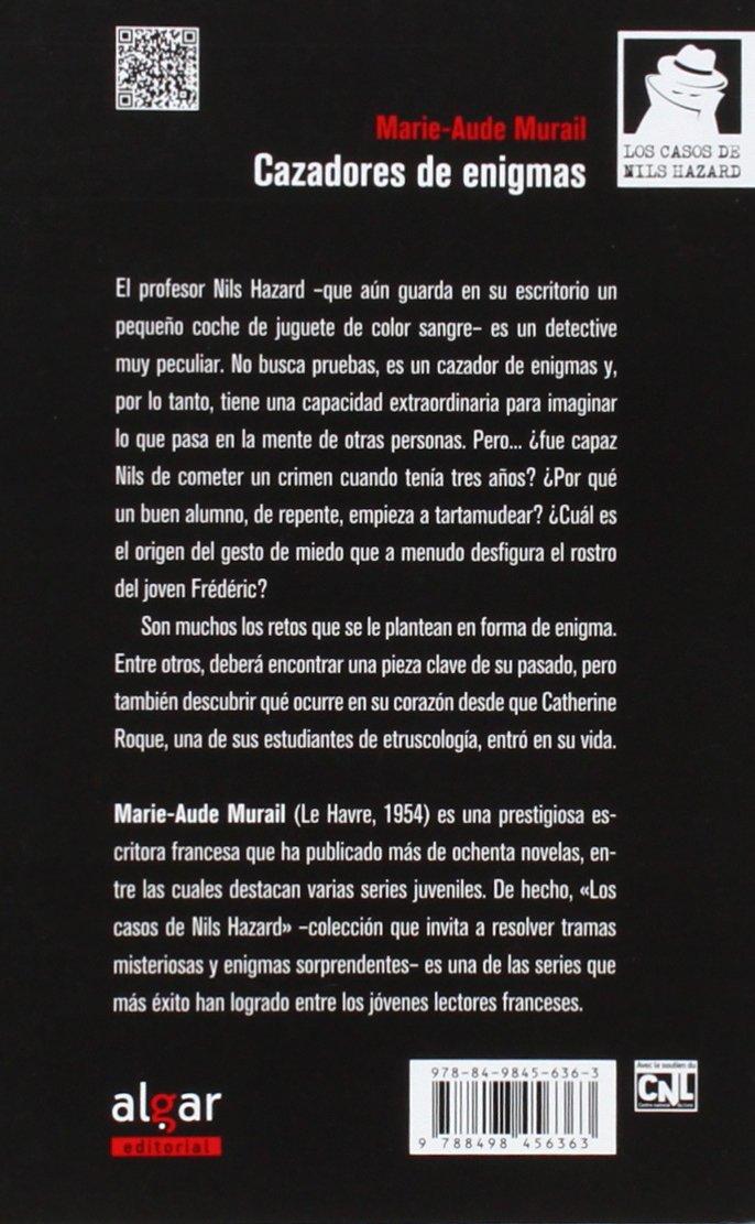 Cazadores de enigmas: MARIE-AUDE MURAIL: 9788498456363: Amazon.com: Books