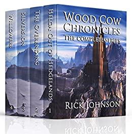 Wood Cow Chronicles (The Complete Series) by [Johnson, Rick]