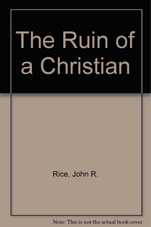 The Ruin of a Christian ebook