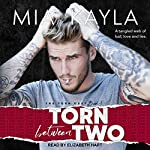 Torn Between Two: Torn Duet Series, Book 1 | Mia Kayla