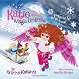 Katie and the Magic Umbrella, Kristine Elizabeth Kahanek, 0980142334