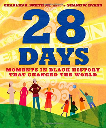 28 Days: Moments in Black History that Changed the World (Black History Month Person Of The Day)