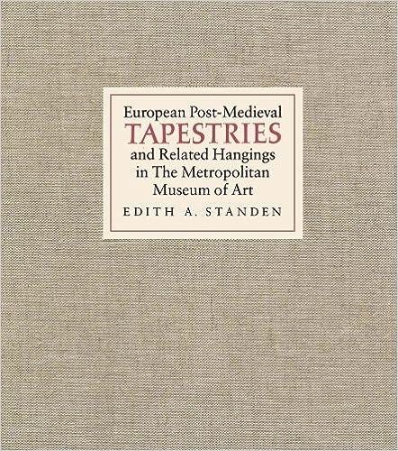 Gratis downloads til epub e-bøger European Post-Medieval Tapestries and Related Hangings in The Metropolitan Museu MOBI 0300193963