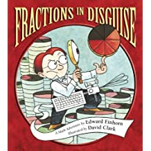 Fractions in Disguise (Charlesbridge Math Adventures (Hardcover))