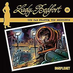 Das Phantom von Broughton (Lady Bedfort 89)
