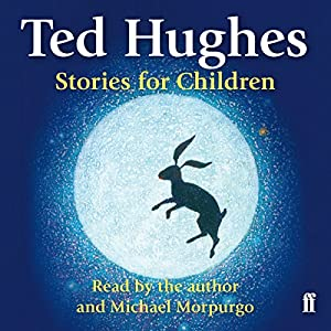 Ted Hughes Stories for Children Audiobook