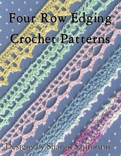 (Four Row Edging Crochet Patterns)