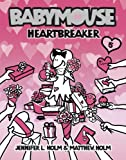 Heartbreaker, Jennifer L. Holm and Matthew Holm, 0375837981