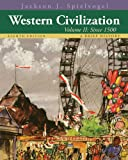 Western Civilization : A Brief History, Volume II: Since 1500, Spielvogel, Jackson J., 1133607934