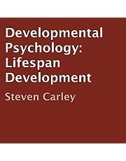 Developmental Psychology: Lifespan Development