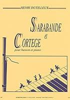 Henri Dutilleux: Sarabande Et Cortege For Basson