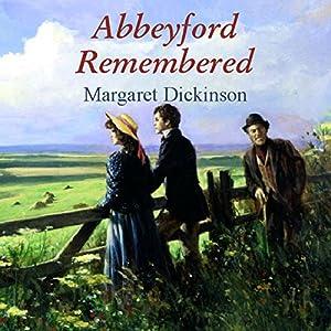 Abbeyford Remembered  Audiobook