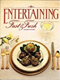 Entertaining Fast and Fresh, Susan E. Mitchell, 0824930371