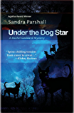 Under the Dog Star (Rachel Goddard Mysteries Book 4)