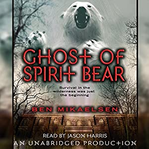 Ghost of Spirit Bear Audiobook