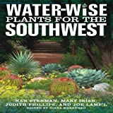 Water-Wise Plants for the Southwest, Nan Sterman and Mary Irish, 1591864682