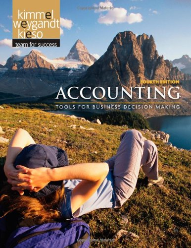 Accounting: Tools for Business Decision Making, 4th Edition