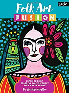 Book Cover: Folk Art Fusion: A contemporary exploration of a traditional, time-treasured art form